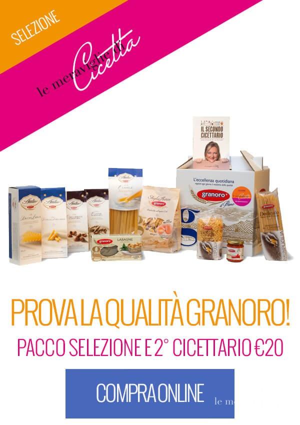 Prova la qualità Granoro: pacco selezione e secondo Cicettario a euro 20!